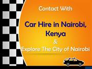 Contact With Car Hire in Nairobi, Kenya - Explore The City of Nairobi